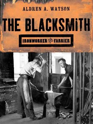 The Blacksmith By Watson, Aldren A.